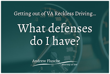 how-to-get-out-of-a-reckless-driving-ticket-in-va