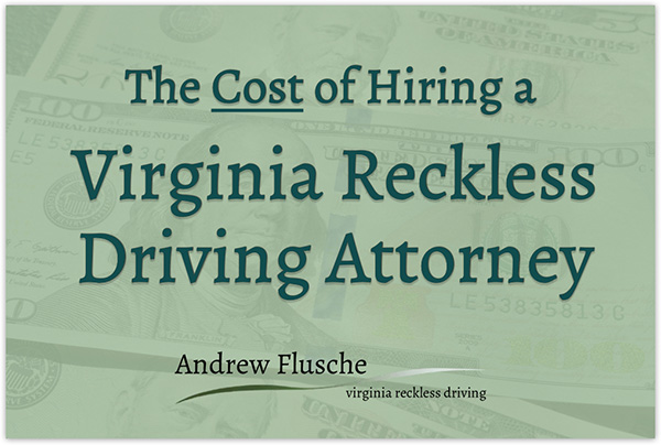reckless driving virginia lawyer cost