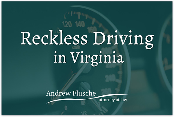 Reckless Driving Virginia