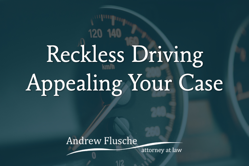 appealing reckless driving case