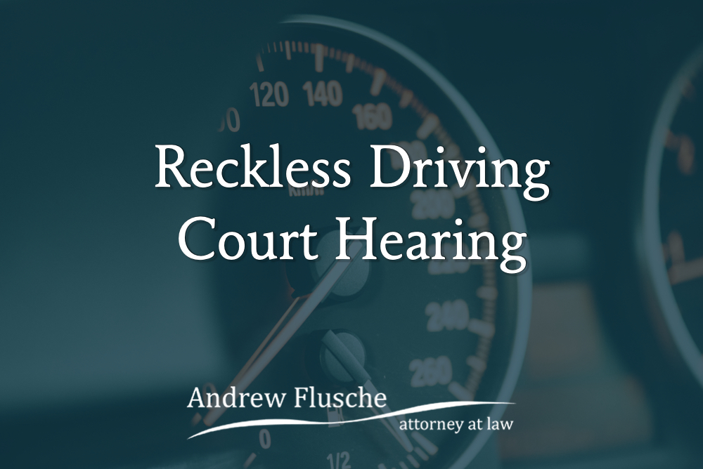 reckless driving court date